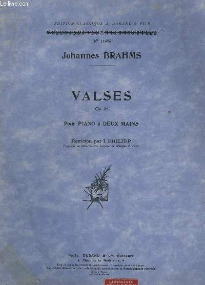 VALSES - OP. 39. - POUR PIANO A DEUX MAINS - N°11478.