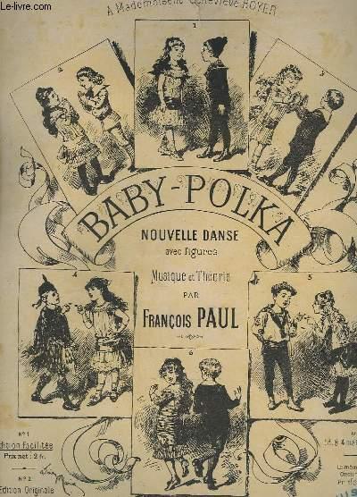 BABY POLKA - NOUVELLE DANSE AVEC FIGURES - N° 1 : EDITION FACILITEE.