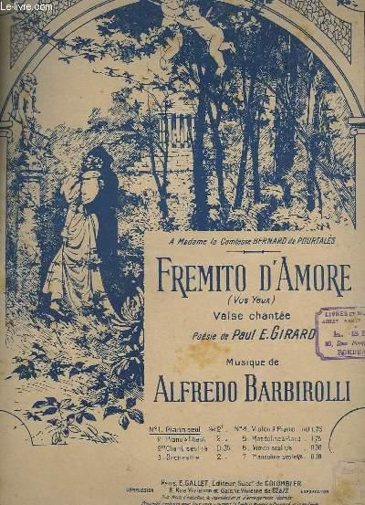 FREMITO D'AMORE ( FREMISSEMENT D'AMOUR) - VALSE LENTE - N°1 : PIANO SEUL.