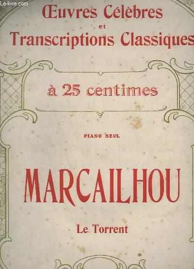 LE TORRENT - VALSE BRILLANTE - OEUVRES ET TRANSCRIPTION CLASSIQUES N° 1086. - PIANO SEUL.