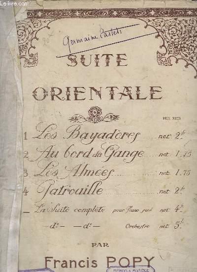 SUITE ORIENTALE - N° 1 : LES BAYADERES - DIVERTISSEMENT POUR PIANO.
