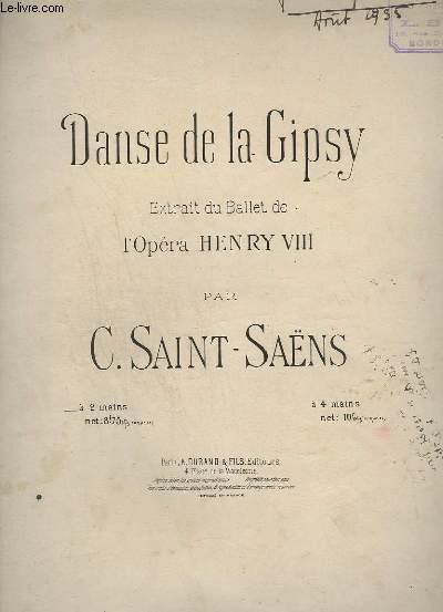 DANS DE LA GIPSY - EXTRAIT DU BALLET DE L'OPERA HENRY VIII - POUR PIANO A 2 MAINS.