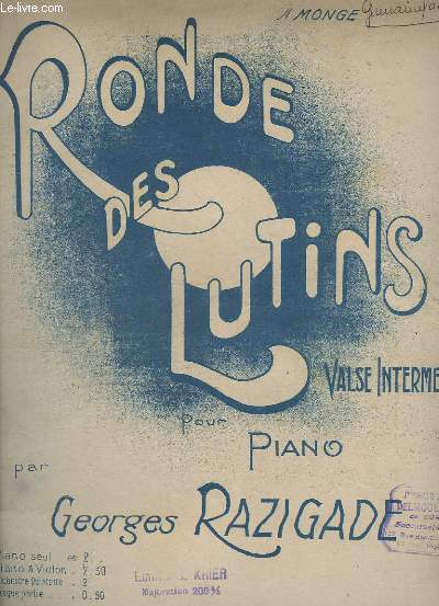 RONDE DES LUTINS - VALSE INTERMEZZO - POUR PIANO.
