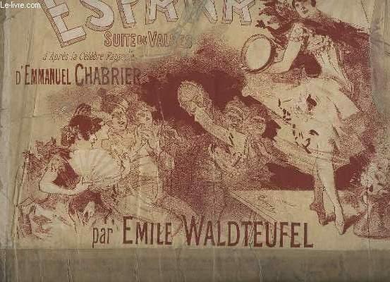 ESPANA - SUITE DE VALSES SUR LA RAPSODIE D'EMMANUEL CHABRIER - POUR LE PIANO.