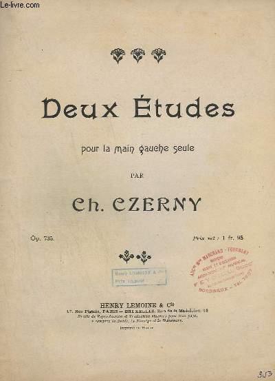 DEUX ETUDES POUR LA MAIN GAUCHE SEULE - OP. 735 - N°1 ET N°2.