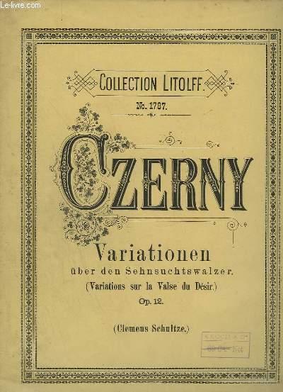VARIATIONEN - UBER DEN SEHNSUCHTSWALZER. (VARIATIONS SUR LA VALSE DU DESIR) - OP. 12 - POUR PIANO - N° 1787.