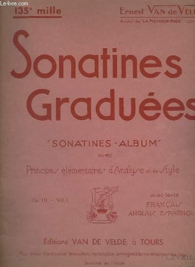 SONATINES GRADUEES - PRINCIPES ELEMENTAIRES D'ANALYSE ET DE STYLE - OP. 131 - VOLUME 1 - TEXTE FRANCAIS, ANGLAIS ET ESPAGNOL.