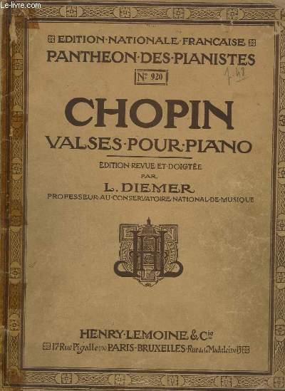 VALSES POUR PIANO - N°920 - INCOMPLET - OP 18 + OP 34 + OP 42 + OP 64 + OP 69.