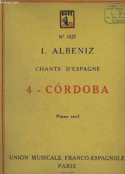 CHANTS D'ESPAGNE - N° 1027 - 4 : CORDOBA - PIANO SEUL.