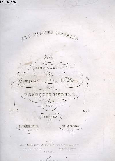 LES FLEURS D'ITALIE - TROIS AIRS VARIES POUR LE PIANO - INCOMPLET - N° 2 : CAVATINE DE BELLINI.