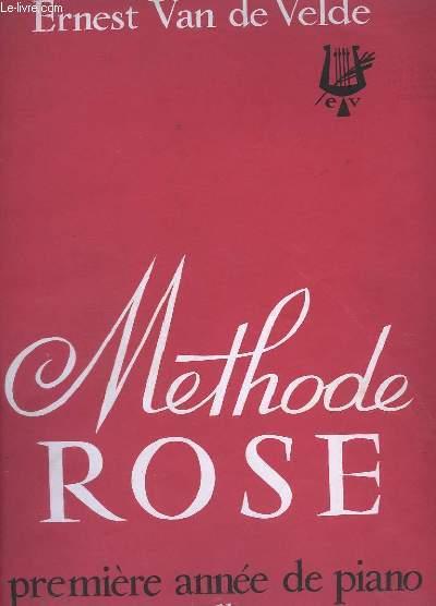 METHODE ROSE - PREMIERE ANNEE DE PIANO - EDITION ILLUSTRE.