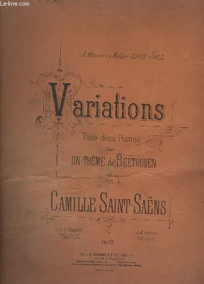 VARIATIONS - POUR DEUX PIANOS + SUR UN THEME DE BEETHOVEN - OP. 35.