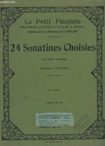 LE PETIT PIANISTE - 24 SONATINES CHOISIES EN DEUX LIVRES : 2° LIVRE.