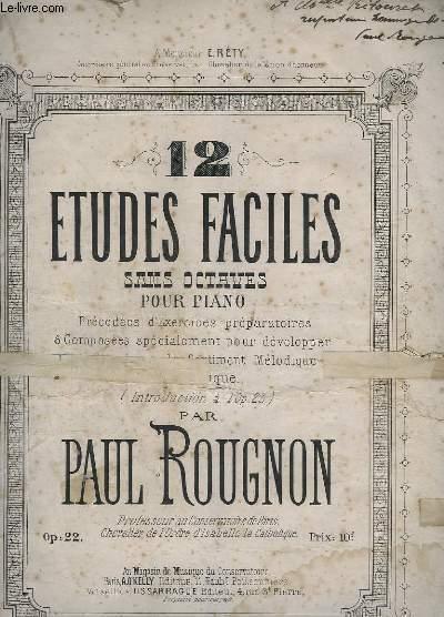12 ETUDES FACILES SANS OCTAVES POUR PIANO - OP.22.