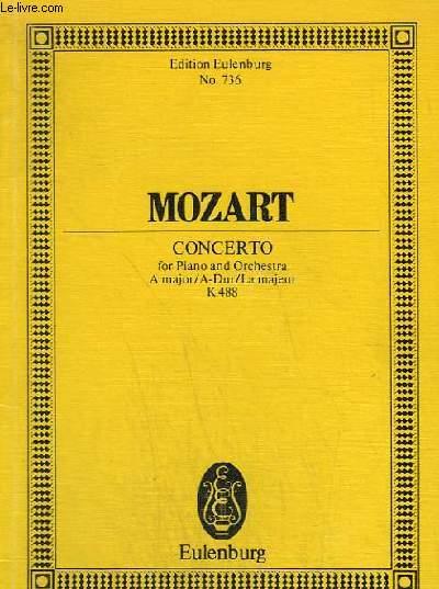 CONCERTO - POUR PIANO OU ORCHESTRE - A MAJOR/A-DUR/LA MAJEUR - K488 - N°736.