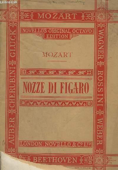 NOZZE DI FIGARO (THE MARRIAGE OF FIGARO) - A COMIC OPERA - IN FOUR ACTES - PIANO.