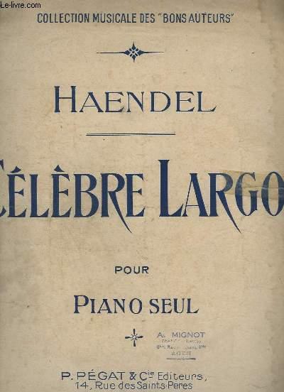 CELEBRE LARGO POUR PIANO SEUL - N° 4 + POUR QUINTETTE A CORDES + PARTITIONS MANUSCRITES POUR VIOLON.