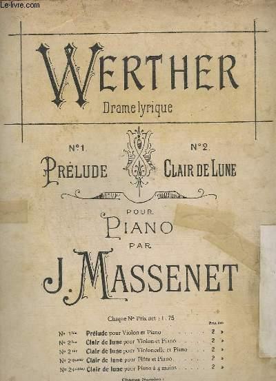 WERTHER N° 2 : CLAIR DE LUNE DE WERTHER - TRANSCRIPTION POUR VIOLON ET PIANO + PARTITIONS MANUSCRITES POUR BASSE ET SAXO MI B.