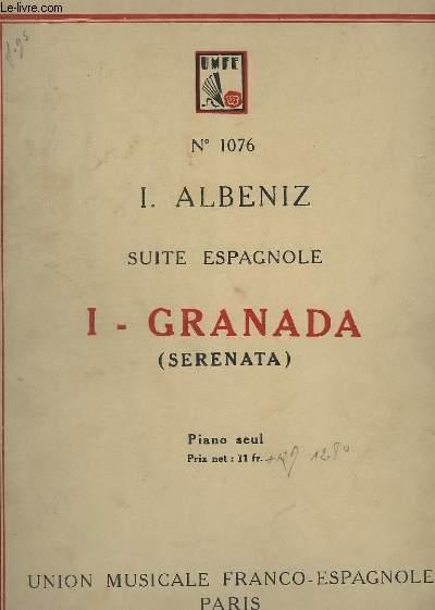 SUITE ESPAGNOLE - N°1 : GRANADA (SERENATA) - PIANO SEUL.