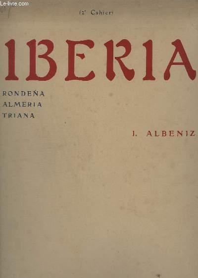 IBERIA - 2° CAHIER - RONDENA / ALMERIA / TRIANA - POUR PIANO.