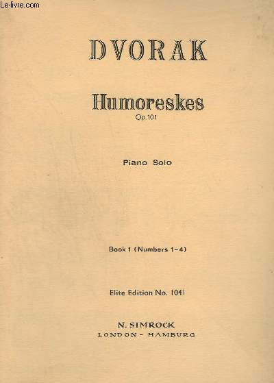 HUMORESES - OP.101 - PIANO SOLO - LIVRE 1 (N°1-4).