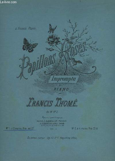 PAPILLONS ROSES - IMPROMPTU POUR PIANO - OP.59 N°2 : A 4 MAINS.