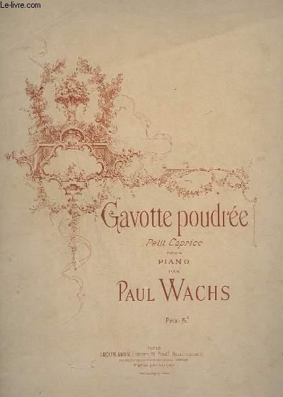 GAVOTTE POUDREE - PETIT CAPRICE POUR PIANO.