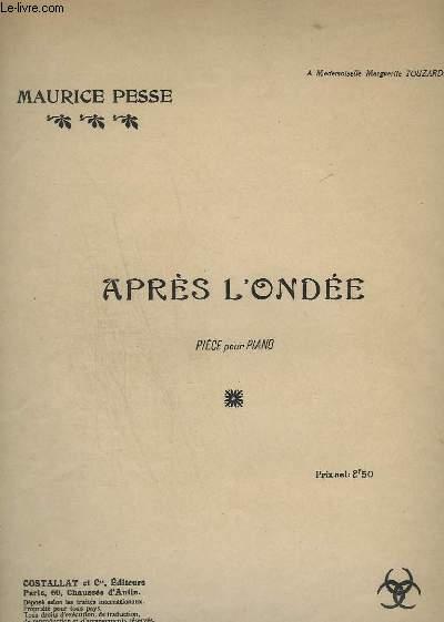 APRES L'ONDEE - PIECE POUR PIANO.