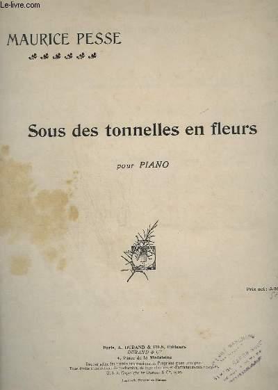 SOUS DES TONNELLES EN FLEURS - POUR PIANO.