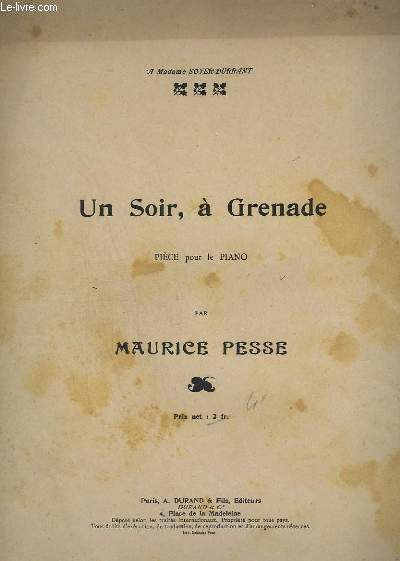 UN SOIR, A GRENADE - PIECE POUR PIANO.