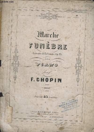 MARCHE FUNEBRE - EXTRAIT DE LA SONATE OP.35 - POUR PIANO.
