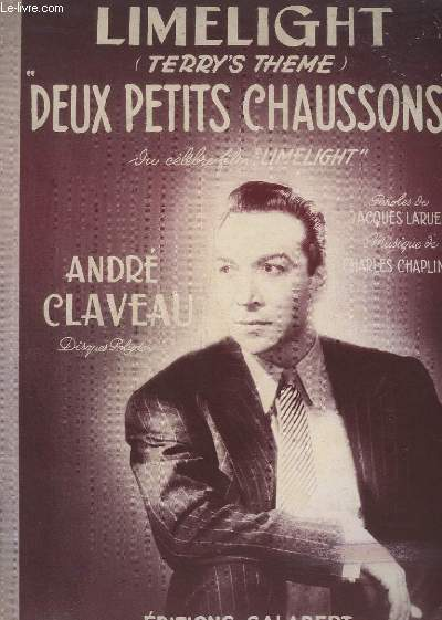 LIMELIGHT (TERRY'S THEME) - DEUX PETITS CHAUSSONS.