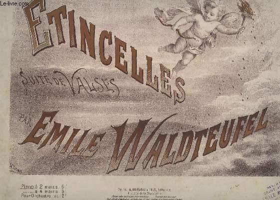 ETINCELLES - SUITE DE VALSES - POUR PIANO A DEUX MAINS.
