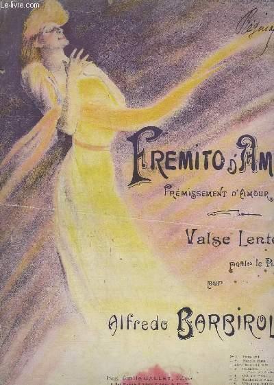 PREMITO D'AMORE - FREMISSEMENT D'AMOUR - VALSE LENTE POUR PIANO.