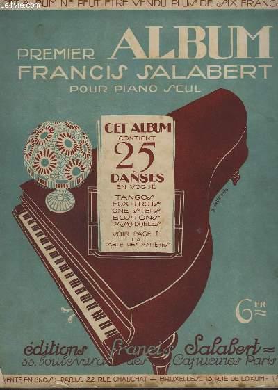 ALBUM POUR PIANO SEUL - 8 VOLUMES - 25 DANSES EN VOGUE + 25 MORCEAUX SUCCES + 25 SUCCES LES PLS RECENTS + 25 PLUS RECENTS SUCCES + 25 DES PLUS RECENTES DANSES EN VOGUE + 25 DANSES GRANDS SUCCES ACTUELS + 25 DANSES GRANDS SUCCES + FOX-TROTS/ONE STEPS..