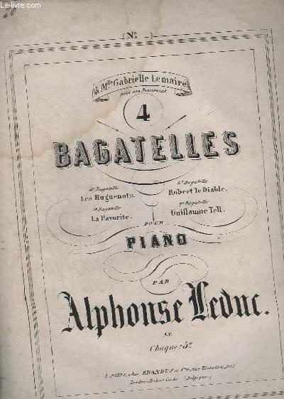 BAGATELLES - 6° BAGATELLE : ROBERT LE DIABLE - POUR PIANO.