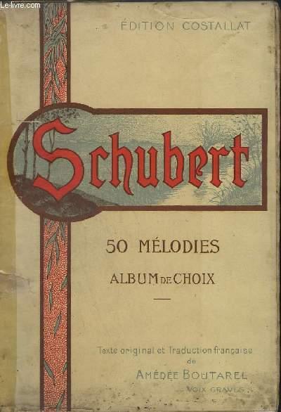 50 MELODIES - ALBUM DE CHOIX - POUR CHANT ET PIANO.
