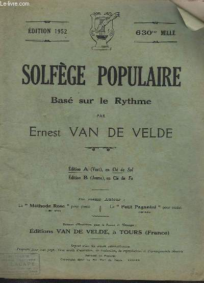 SOLFEGE POPULAIRE - BASE SUR LE RYTHME - EDITION A : EN CLE DE SOL - EDITION N°1952.