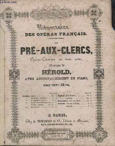 LE PRE-AUX-CLERCS - OPERA COMIQUE EN TROIS ACTES - PIANO/CHANT.