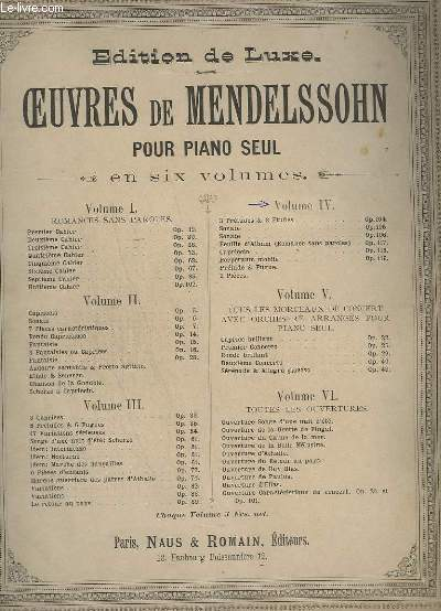 OEUVRES DE MENDELSSOHN POUR PIANO SEUL - VOLUME 4 : 3 PRELUDES & 3 ETUDES OP.104 + SONATE OP.105 + SONATE OP.106 + FEUILLE D'ALBUM OP.117 + CAPRICCIO OP.118 + PERPETUUM MOBILE OP.3119 + PRELUDE & FUGUE + 2 PIECES.