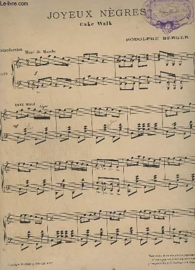 JOYEUX NEGRES - CAKE WALK + HEUREUSE ! - VALSE LENTE / POUR PIANO.