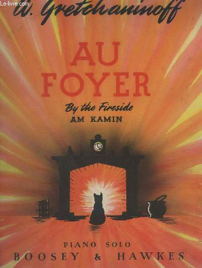 AU FOYER / BY THE FIRESIDE / AM KAMIN - PIANO SOLO.