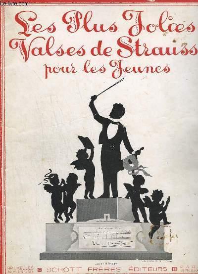 LES PLUS JOLIES VALSES DE STRAUSS POUR LES JEUNES / DIE SCHÖNSTEN STRAUSS WALZER FÜR DIE JUGEND / STRUASS' MOST BEAUTIFUL WALTZES FOR THE YOUTH - 8 TITRES : LE BEAU DANUBE BLEU + FEUILLES DU MATIN + VIE D'ARTISTE + SANG VIENNOIS + REVES DE PRINTEMPS ...