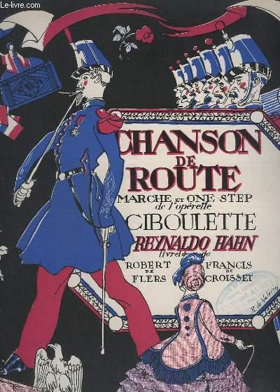 CHANSON DE ROUTE - DE L'OPERETTE