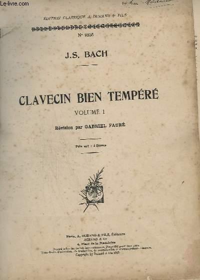 CLAVECIN BIEN TEMPERE - VOLUME 1.