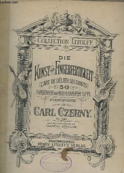 KUNST DER FINGERFERTIGKEIT / L'ART DE DELIER LES DOIGTS - 50 STUDIEN IM BRILLANTEN STYL FUR PIANOFORTE - OP.740.