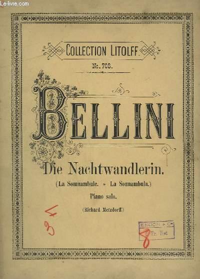 DIE NACHTWANDLERIN / LA SOMNAMBULE / LA SONNAMBULA - PIANO SOLO.