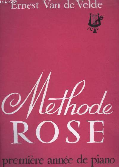 METHODE ROSE - PREMIERE ANNEE DE PIANO.