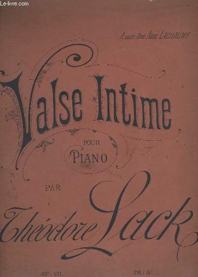 VALSE INTIME - POUR PIANO - OP.121.