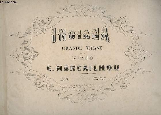 INDIANA - GRANDE VALSE POUR PIANO.- OP.16.